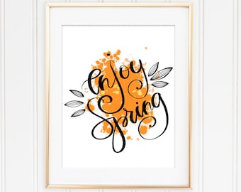 Phrase, Typography, Spring, Season, Hand Drawn, Decorative, Calligraphy, Lettering, Enjoy, Handwritten, Print, Illustration, Design