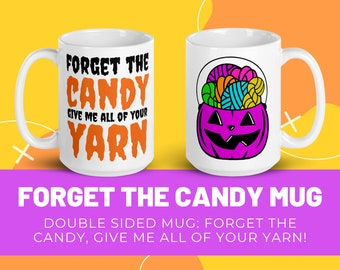 Halloween Crochet Mug   Forget the Candy Give me all of your Yarn   Purple Classic Retro Candy Pail Mug   Crocheting or Knitter Gift