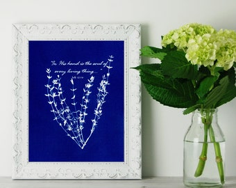 Christian Wall Art - In His Hand is the Soul of Every Living Thing - Job 12:10 Scripture Print - Cyanotype Print - Catholic Home Decor 8x10