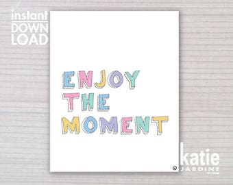 kids wall art  - enjoy the moment - girls bedroom - 8x10 print - instant art - printable art - freehand text - girls rainbow