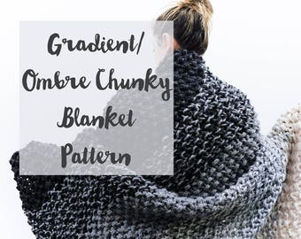 Chunky Knit Blanket Pattern: Gradient Ombre Color