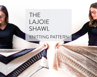 Lajoie Shawl Knitting Pattern