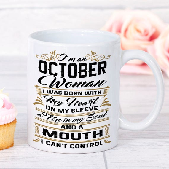 October Birthday Gifts Mug Woman