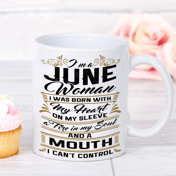 June Birthday Gifts Mug Woman Birth