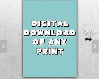 Digital Download for any listing in the shop -  Stanley print house