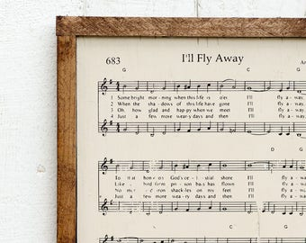 I'll Fly Away Rustic Wood Sign - Hymn Sign, Christian Wall Decor, Christian Gift, Wood Sign, Rustic Sign, Rustic Home Decor, Farmhouse Decor