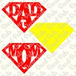 Super Mom and Dad | #DP119 | cut file design | FCM, SVG, PNG file formats | ***Not a physical item***