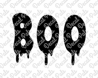 BOO with Dripping Letters | #DP99-0160 | Halloween cut design | SVG, PNG file formats | ***Not a physical item***