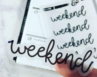 Weekend {Hand-lettered Clear Matte} Planner Stickers