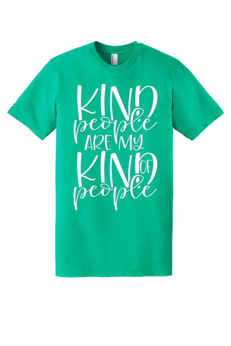 Kind People are my Kind of People  Spring Shirt image 0