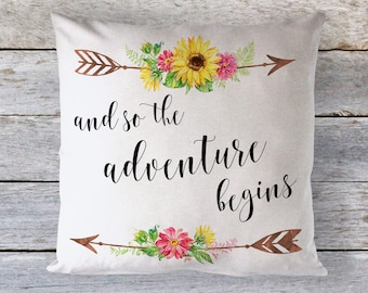 And So The Adventure Begins Throw Pillow - Decorative Pillow - Home Decor - Dorm Decor - Inspirational Quote - Motivational Pillow