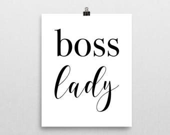 Boss Lady Print - Art Print - Quote Print - Typography Quote - Motivational Poster - Inspirational Quote - Home Decor - Office Decor