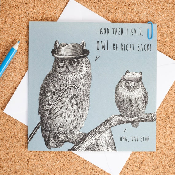 owl be right back father s day card free 1st class etsy