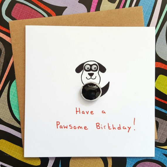 Funny Birthday Card Dog Pawsome