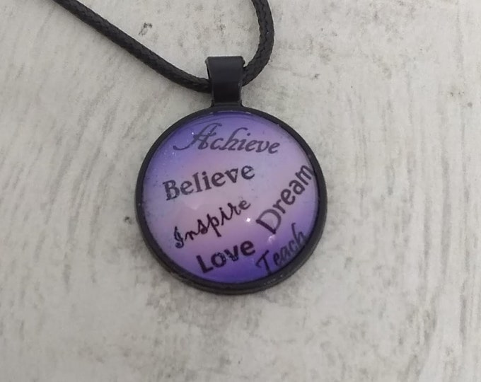 Quote Necklace - Inspirational Necklace - Hand Made Jewelry - Hand Made Necklace - Words of Inspiration
