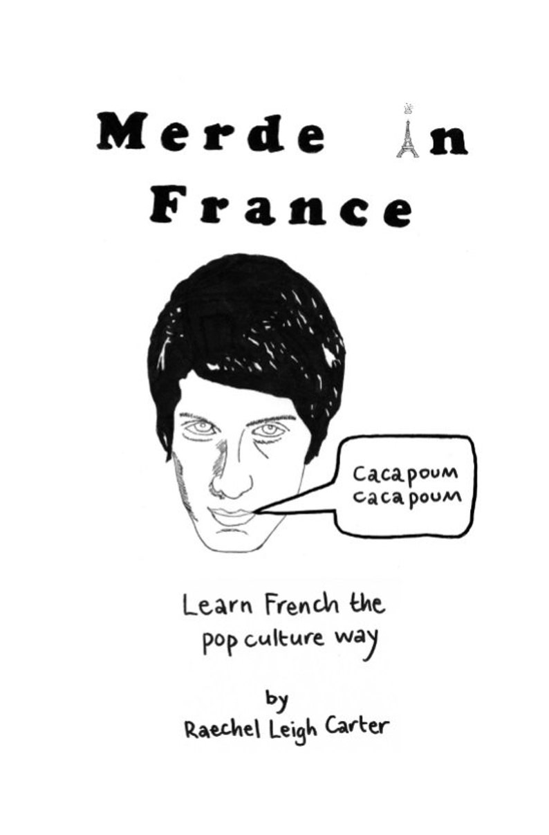 Merde in France: Learn French the Pop Culture Way  a small image 0