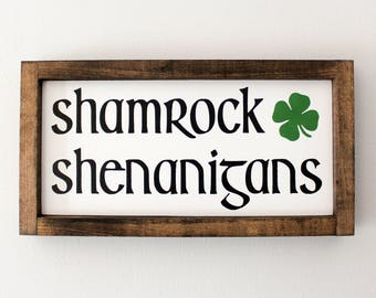 Wood Sign • Shamrock Shenanigans • Free Shipping • Home Decor • St. Patrick's Day Decor • Holiday Accents • 2 Sizes to Choose From!