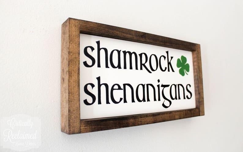 Wood Sign \u2022 Shamrock Shenanigans \u2022 Free Shipping \u2022 Home Decor \u2022 St Patrick/'s Day Decor \u2022 Holiday Accents \u2022 2 Sizes to Choose From!