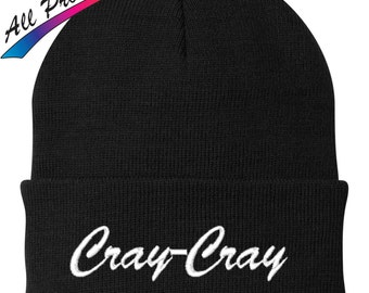 New Cray Cray Embroidered Beanie Funny College Humor Gift One Size Fits Most