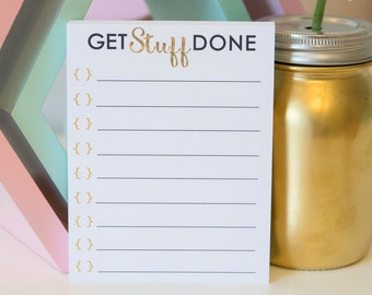 Get Stuff Done! Notepad - Personalized Notepad - To Do List