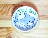 Jaw Ready For This Bowl, Shark Bowl, Shark Tea Bag Rest, Shark Spoon Rest, Funny Shark, Shark Pun, Shark Soy Sauce Bowl, Shark Ramekin