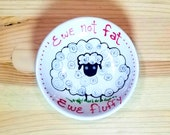 Ewe Not Fat Ewe Fluffy Dish, Fat Sheep Bowl, Sheep Tea Bag Holder, Sheep Pun, Funny Sheep, Sheep Soy Sauce Bowl, Animal Pun, Sheep Ramekin