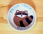 Trash Trash Baby Bowl, Raccoon Pun, Funny Raccoon, Raccoon Soy Sauce Dish, Raccoon Tea Bag Holder, Raccoon Spoon Rest, Trash Bandit Bowl