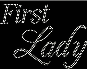 """Lady, First, Humor, Funny, Diva, Rhinestone """"First Lady"""" T-Shirt"""