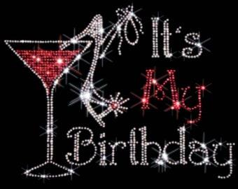 "Birthday, Bling, Cinderella, Shoe, Drink, Dress, Diva, Rhinestone ""It's My Birthday"" T-Shirt"