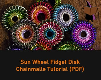 Sun Wheel - Chainmaille Fidget Disk Tutorial - PDF Instant Download - Chainmail Jewelry Tutorial