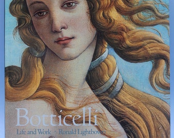 Botticelli Life and Work ~ By Ronald Lightbown ~ Renaissance Art Book ~ Coffee Table Book ~ Art Book ~ 1989 ~ Botticelli ~