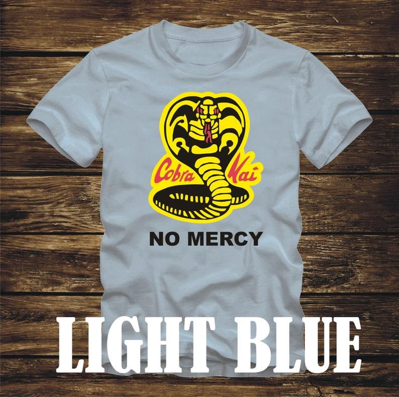 a63f2d8f COBRA KAI No Mercy T-Shirt Adult sizes Many color options   Etsy