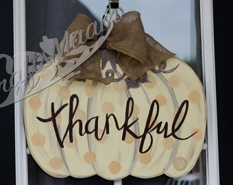 Free Shipping - Thankful Pumpkin Door Hanger - Pumpkin Door Hanger - Thankful Fall Decor - Fall Door Hanger