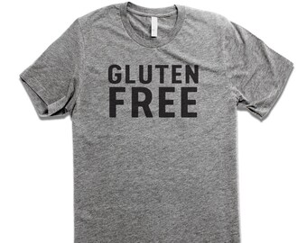 Gluten Free Funny T-Shirt Foodie Shirt
