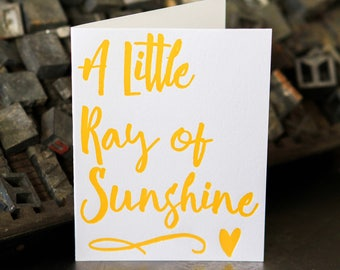 A Little Ray of Sunshine, letterpress greeting card