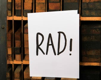 Rad! letterpress greeting card