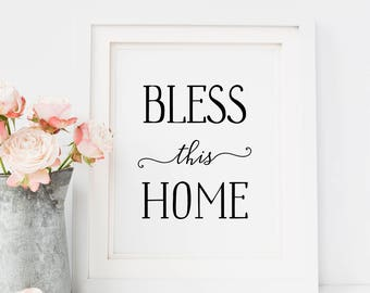 Bless This Home Print — Typography Quote Print Printable Wall Art Home Poster Black And White Print Wall Art Digital INSTANT DOWNLOAD