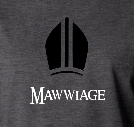 Princess Bride Funny Shirt Mawwiage As You Wish Etsy