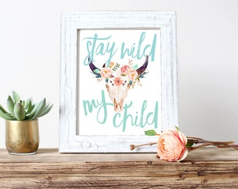 Stay Wild My Child Nursery Art, Cow Skull, Wall Art, Feather, Boho, Watercolor  (448)