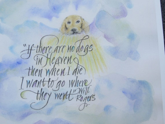 Dog Quotes Dog Print Dogs In Heaven Pet Memorial 10 Etsy