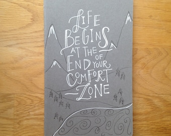 Journal : Life Begins at the End of Your Comfort Zone