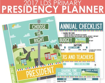 2017 LDS Primary Presidency Planner - Choose the Right - Now on SALE! - MB