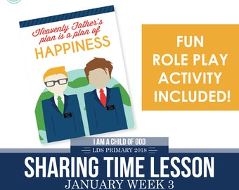 2018 January Week 3 Sharing Time Kit - Heavenly Father's Plan is a Plan of Happiness - MB
