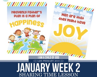 2018 January Week 2 Sharing Time Kit - Heavenly Father's Plan is a Plan of Happiness - MB