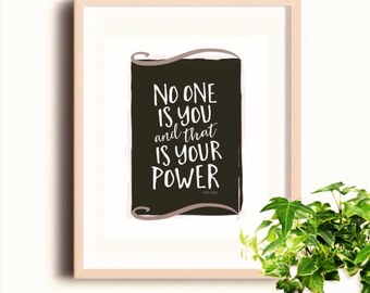 No One is You Quote Print