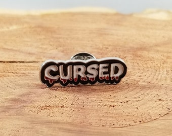 Cursed Enamel Pin! ~Mystic, Magick, Dark Humor