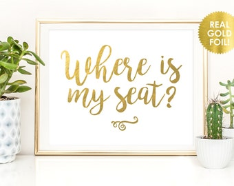Wedding Seating Sign in GOLD FOIL / Where Is My Seat Sign / Seating Sign / Ceremony Seating Sign / REAL Gold Foil / Peony Theme