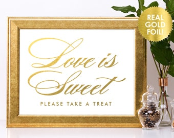 Love is Sweet Take a Treat Signs in REAL Gold FOIL  / Candy Bar Signs / Candy Buffet Signs Signs / Dessert Buffet Signs / Lily Theme