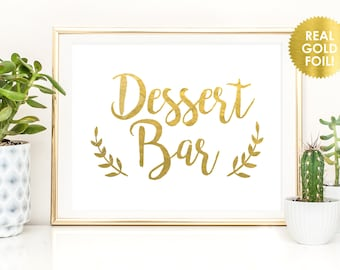 Dessert Bar Signs in REAL Gold FOIL  /  Gold Foil Buffet Signs  / Sweet Treats Signs / Favor Signs / Gold Foil Signs / Peony Theme