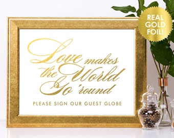 Wedding Guest Globe Signs in REAL Gold Foil / Globe Love Makes the World Go Round Sign / Well Wishes Sign / Guest Globe to Sign / Lily Theme